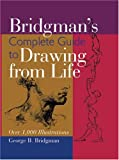 Bridgman's: Complete Guide to Drawing from Life