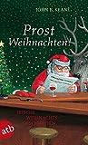 Prost Weihnachten!: Irische Weihnachtsgeschichten