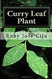 Curry Leaf Plant, Roby Ciju, 1496168526