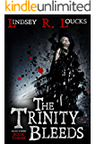 The Trinity Bleeds (The Grave Winner Book 3)