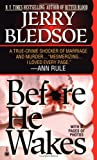 Before He Wakes, Jerry Bledsoe, 0451406095