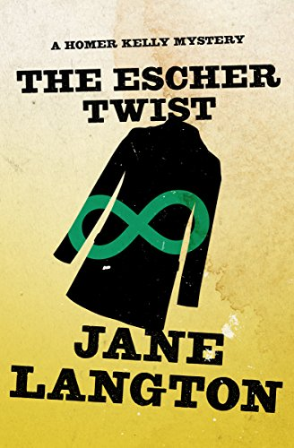 The Escher Twist (The Homer Kelly Mysteries Book 16)