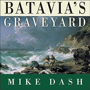 Batavia's Graveyard Audiobook