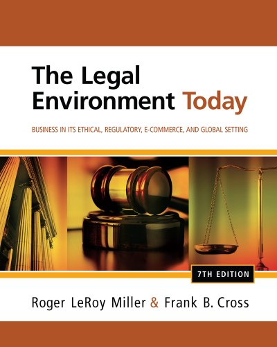 CengageNOW (with Business Law Digital Video Library ) for Miller/Cross's The Legal Environment Today: Business In Its Ethical, Regulatory, E-Commerce, and Global Setting, 7th Edition