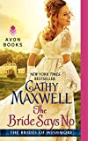 The Bride Says No: The Brides of Wishmore by  Cathy Maxwell in stock, buy online here
