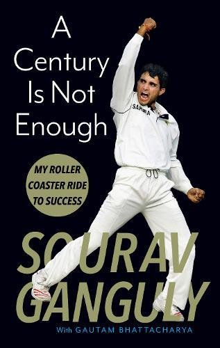 A Century Is Not Enough: Inside the Mind of a Cricketing Legend cover