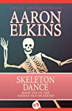 Front cover for the book Skeleton Dance by Aaron Elkins