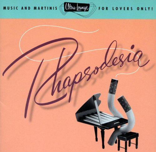 Ultra-Lounge / Rhapsodesia Vol...