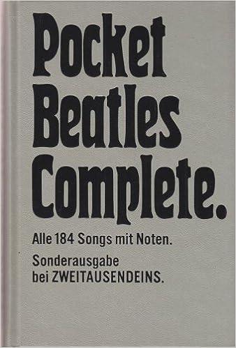 POCKET BEATLES COMPLETE: Easy to read arrangements of 184