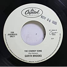 GARTH BROOKS 45 RPM THE COWBOY SONG / SHE'S EVERY WOMAN