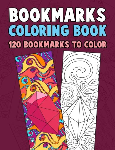 Bookmarks Coloring Book: 120 Bookmarks to Color: Coloring