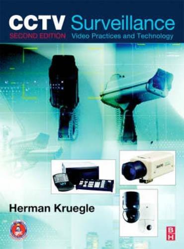 CCTV Surveillance: Video Practices and Technology by Brand: Butterworth-Heinemann