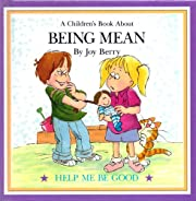 Being Mean a Childrens Book About af Joy…