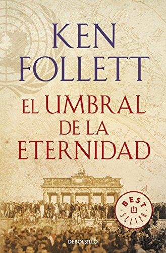 El Umbral De La Eternidad. The Century 3