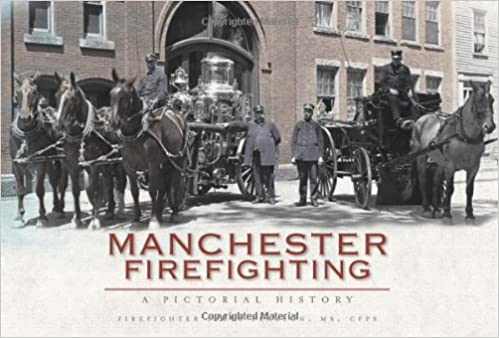 Manchester Firefighting A Pictorial History Vintage Images
