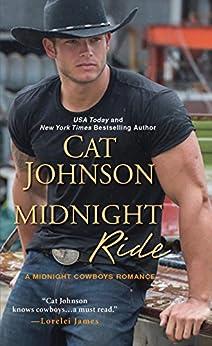 Midnight Ride (Midnight Cowboys Book 1) by [Johnson, Cat]