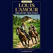 Treasure Mountain: The Sacketts, Book 17 | Louis L'Amour