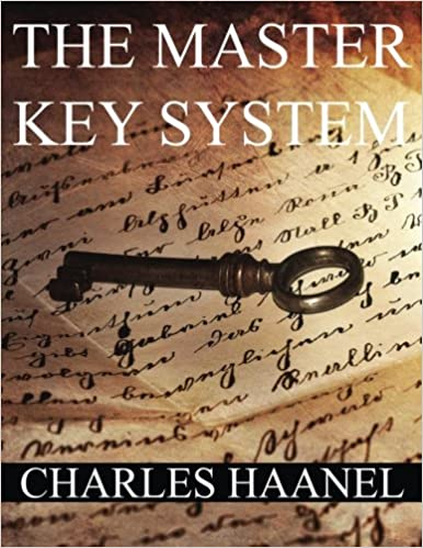 The MasterKey System: IN TWENTY-FOUR PARTS WITH QUESTIONNAIRE AND GLOSSARY