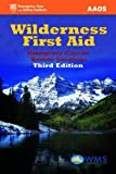 img - for Wilderness First Aid: Emergency Care for Remote Locations by American Academy of Orthopaedic Surgeons (AAOS) (2012-04-05) book / textbook / text book