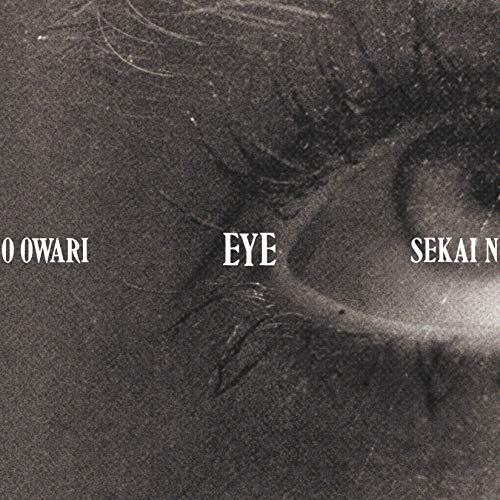 SEKAI NO OWARI(세카이노 오와리)  Eye (첫 한정반)(CD+DVD) CD+DVD, Limited Edition