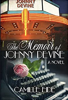 The Memoir of Johnny Devine by [Eide, Camille]