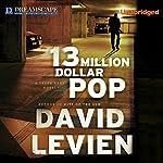 13 Million Dollar Pop | David Levien