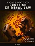 img - for Casebook on Scottish Criminal Law by Christopher H.W. Gane (2009-08-24) book / textbook / text book