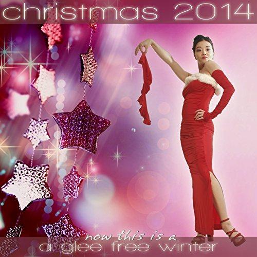 All the Time (Holiday Season Mix) (Glee Christmas Season Songs)