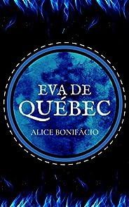 Eva de Québec