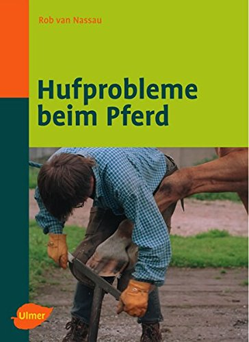 Hufprobleme beim Pferd (Veterinärmedizin)
