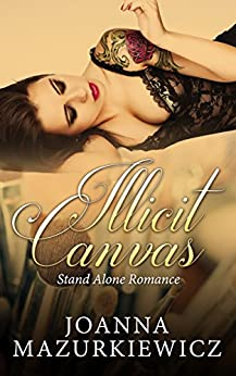 Illicit Canvas: political romance and stand alone romance by [Mazurkiewicz, Joanna]