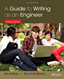 A Guide to Writing as an Engineer, Beer, David F. and McMurrey, David A., 1118300270