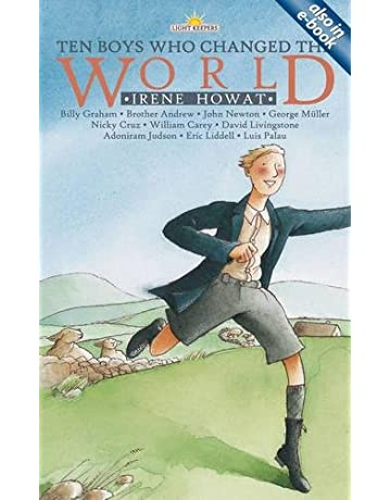 Ten Boys Who Changed the World (Lightkeepers): Irene Howat