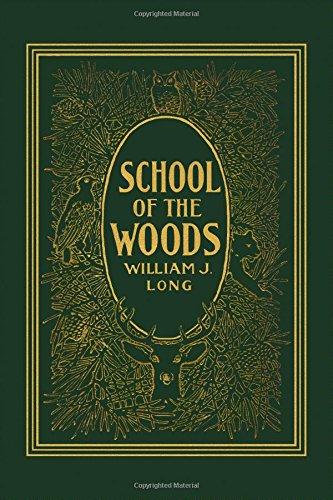 School of the Woods  (Yesterday's Classics)