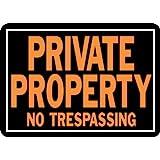 "Private Property No Trespassing Sign, Aluminum 9.25"" H x 14"" W (848)"
