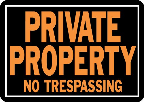 Hy-Ko Products 848 Private Property No Trespassing Aluminum Sign 9.25