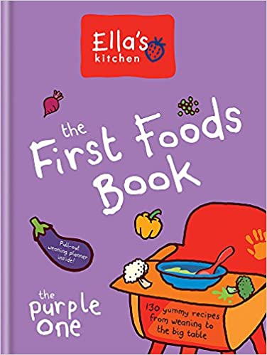ellas kitchen the first foods book the purple one amazoncouk ellas kitchen 9780600629252 books - Ellas Kitchen