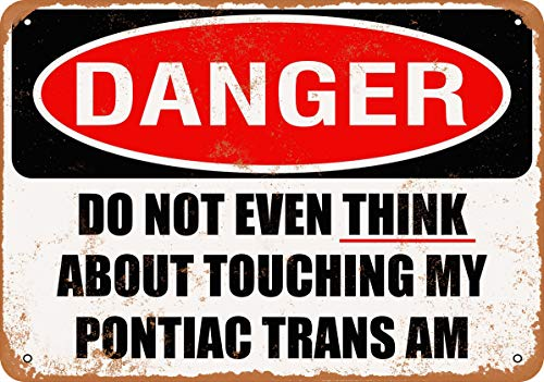 Wall-Color 9 x 12 Metal Sign - Do Not Touch My Pontiac Trans AM - Vintage Look