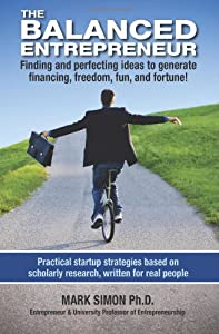 The Balanced Entrepreneur from Entrepreneurial Life Publications