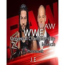 WWE Raw Roman Reigns vs. Baron Corbin - Photobook: No Disqualification Universal Championship Title Match
