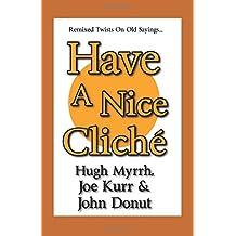 Have A Nice Cliché