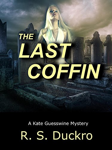 The Last Coffin: A Kate Guesswine Mystery