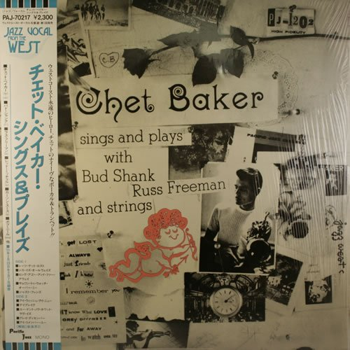 Chet Baker - Sings and Plays With Bud Shank, Russ Freeman and Strings - Zortam Music