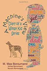 A Machine's View: Diary of a Wimpy Kid Series Paperback