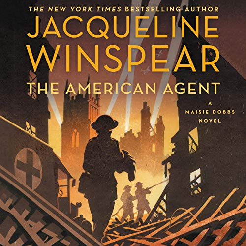 Pdf Fiction The American Agent: A Maisie Dobbs Novel
