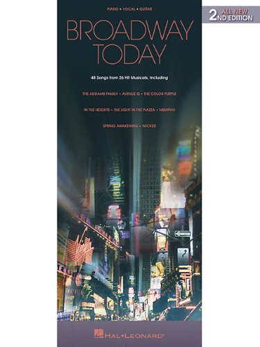 Broadway Today - All-New: 48 Songs from 26 Hit Musicals (Piano/Vocal/Guitar Songbook)