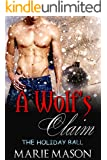 A Wolf's Claim (A BBW Paranormal Christmas Romance) (The Holiday Ball Book 1)