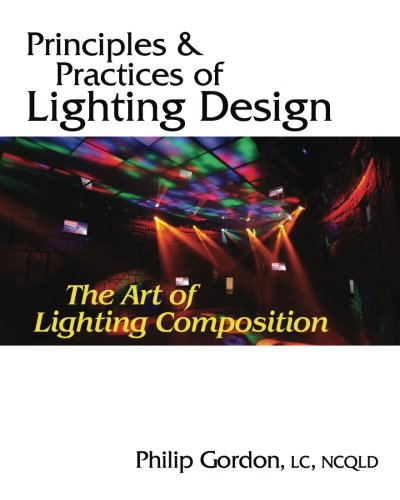 Download Principles and Practices of Lighting Design: The Art of Lighting Composition pdf