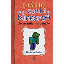Diário de um zumbi do Minecraft 1: Um Desafio Assustador