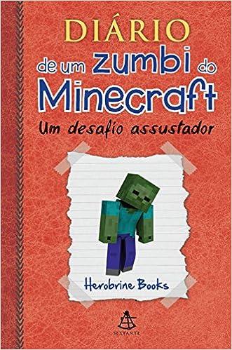 diário de um zumbi do minecraft 1 9788543102641 livros na amazon